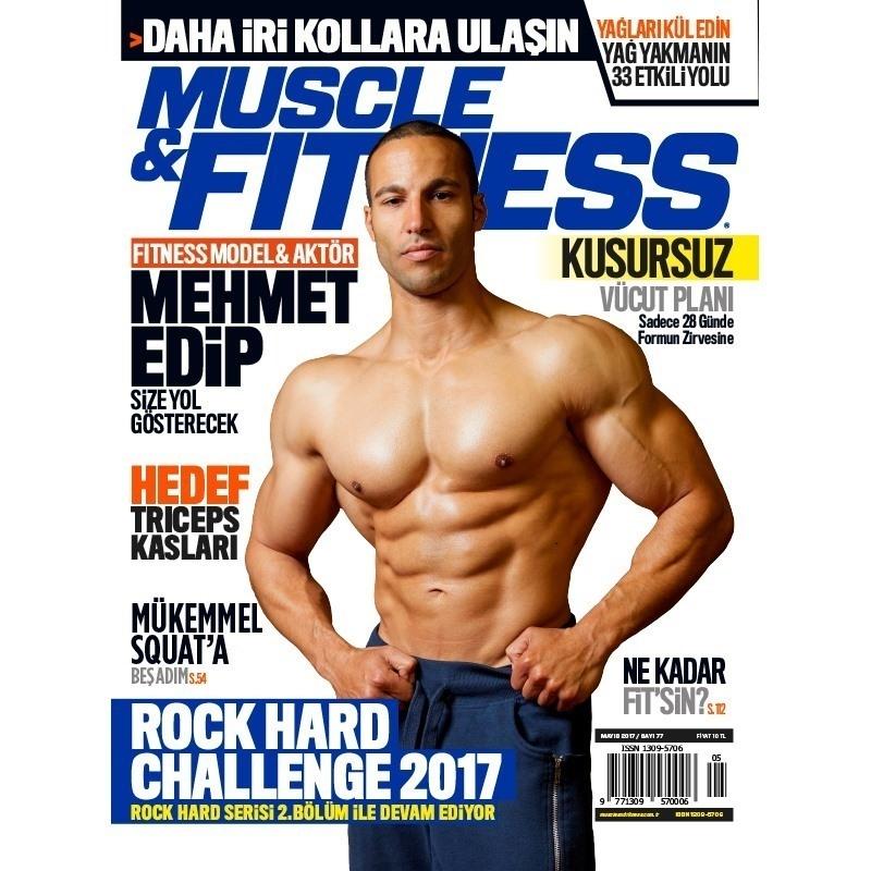 Muscle & Fitness Mayıs 2017 Sayısı