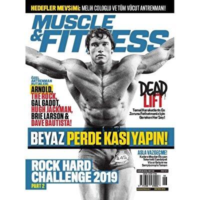 Muscle & Fitness Haziran 2019 Sayısı
